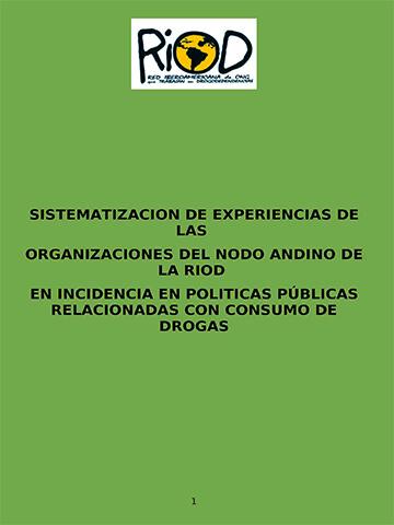 Sistematización-experiencias-organizaciones-Nodo-Andino-RIOD-incidencia-políticas-públicas-relacionadas-consumo-drogas