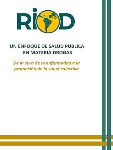 Enfoque-Salud-Pública-Materia-Drogas-RIOD
